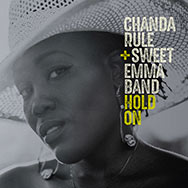 Chanda Rule & Sweet Emma Band – Hold On (Cover)