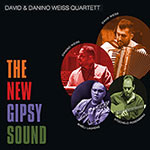 David & Danino Weiss Quartett – The New Gipsy Sound (Cover)