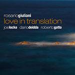 Rosario Giuliani – Love In Translation (Cover)