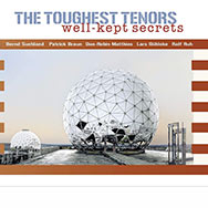 The Toughest Tenors – Well-Kept Secrets (Cover)
