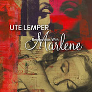 Ute Lemper – Rendezvous With Marlene (Cover)