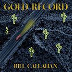 Bill Callahan – Gold Record (Cover)