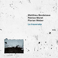 Bordenave / Weber / Moret – La Traversée (Cover)