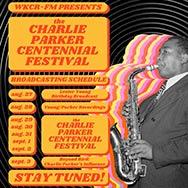 Charlie Parker Centennial Festival