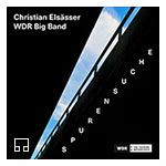 Christian Elsässer / WDR Big Band – Spurensuche (Cover)