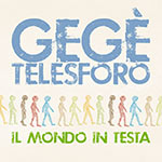 GeGè Telesforo – Il Mondo In Testa (Cover)