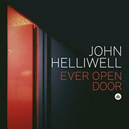 John Helliwell – Ever Open Door (Cover)
