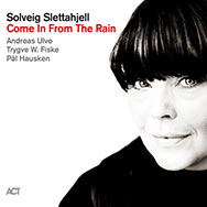 Solveig Slettahjell – Come In From The Rain (Cover)