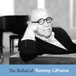 The Ballad Of Tommy LiPuma