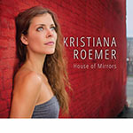 Kristiana Roemer – House Of Mirrors (Cover)