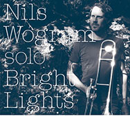 Nils Wogram – Bright Lights (Cover)