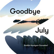 Sooäär / Yaralyan / Ounaskari – Goodbye July (Cover)