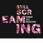 Subway Jazz Orchestra – Still Screaming (Cover)
