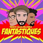Trois Imaginaires – Fantastiques (Cover)