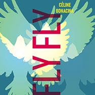 Céline Bonacina – Fly Fly (Cover)