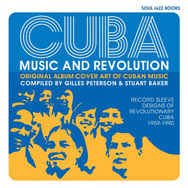 Cuba: Music and Revolution: Original Album Cover Art of Cuban Music