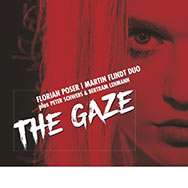 Florian Poser / Martin Flindt – The Gaze (Cover)