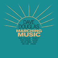 Dave Douglas – Marching Music (Cover)