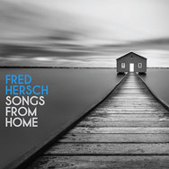 Fred Hersch – Songs From Home (Cover)
