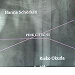 Hanna Schörken / Rieko Okuda – Pink Citrons (Cover)
