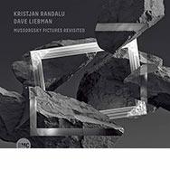 Kristjan Randalu & Dave Liebman – Mussorgsky Pictures Revisited (Cover)
