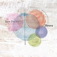 Sam Decker – Shrove (Cover)
