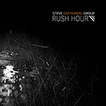 Steve Cathedral Group – Rush Hour (Cover)