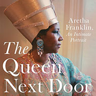 Aretha Franklin - The Queen Next Door