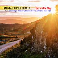 Andreas Hertel Quintett – Sun On The Way (Cover)