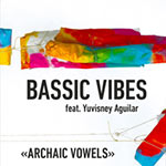 Bassic Vibes – Archaic Vowels (Cover)