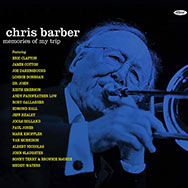 Chris Barber – Memories Of My Trip (Cover)