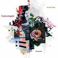 Frank Wingold – To Be Frank (Cover)