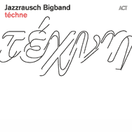 Jazzrausch Bigband – Techné (Cover)