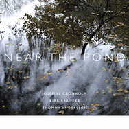 Josefine Cronholm / Kirk Knuffke / Thommy Andersson – Near The Pond (Cover)