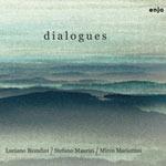 Luciano Biondini / Mirco Mariottini / Stefano Maurizi – Dialogues (Cover)