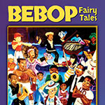 Mark Ruffin – Bebop Fairy Tales (Cover)