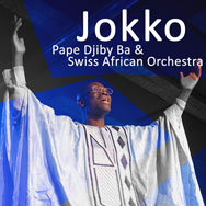 Pape Djiby Ba & Swiss African Orchestra – Jokko (Cover)