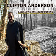 Clifton Anderson – Been Down This Road Before (Cover)