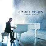 Emmet Cohen – Future Stride (Cover)