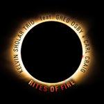 Kelvin Sholar Trio – Rites Of Fire (Cover)