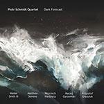 Piotr Schmidt Quartet – Dark Forecast (Cover)
