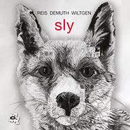 Reis Demuth Wiltgen – Sly (Cover)