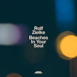 Rolf Zielke – Beaches In Your Soul (Cover)