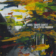 Daniel Tamayo Quintet – Unjustified Paranoia (Cover)
