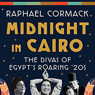 Raphael Cormack – Midnight In Cairo (Cover)