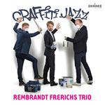 Rembrandt Frerichs Trio – Graffiti Jazz (Cover)