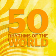 50 Rhythms Of The World
