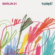 Berlin 21 – Three! (Cover)