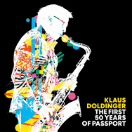 Klaus Doldinger – The First 50 Years Of Passport (Cover)