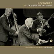 Lex Jasper Trio & Strings – Lexposure (Cover)
